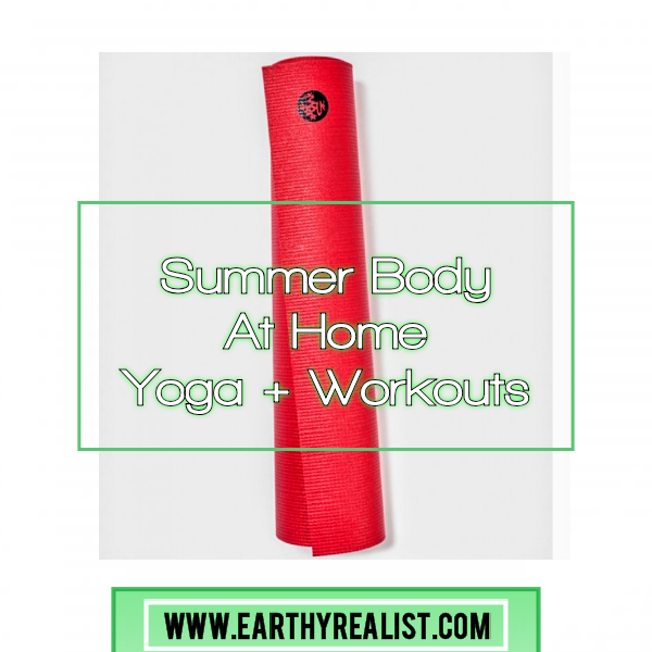 Summer Body At Home Yoga +Workouts